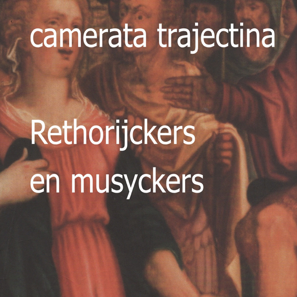 Rhetorijckers en musyckers